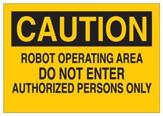 22070 BRADY SIGN B401 14X10 BK/YW CAUTION ROBOT