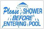 Shower Before Entering Sign