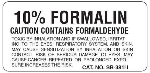 """SHA SB381H 1"""" x 2"""", 1"""" Core, White Background, Black Ink, Litho, Imprint: 10% FORMALIN CAUTION CONTAINS FORMALDEHYDE TOXIC BY INHALATION AND IF SWALLOWED, IRRITATING TO THE EYES, RESPIRATORY SYSTEM, AND SKIN. MAY CAUSE SENSITIZATION BY INHALATION OR SKIN CONTACT. RISK OF SERIOUS DAMAGE TO EYES. MAY CAUSE CANCER. REPEATED OR PROLONGED EXPOSURE INCREASES THE RISK., Permanent Adhesive, Caution Label (500 per Roll)"""