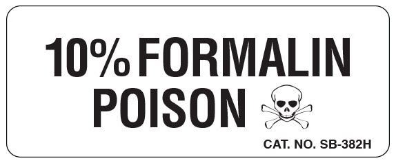"""SHA SB382H 1"""" x 2-1/2"""", 1"""" Core, White Background, Black Ink, Litho, Imprint: 10% FORMALIN POISON, Permanent Adhesive, Caution Label (500 per Roll)"""
