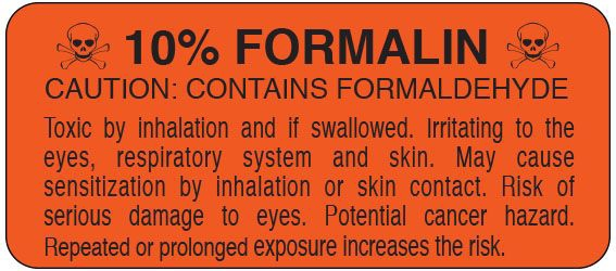 """SHA UPCR6046 1"""" x 2-1/4"""", 1"""" Core, Fluorescent Red Background, Black Ink, Imprint: 10% FORMALIN CAUTION: CONTAINS FORMALDEHYDE. Toxic by inhalation and if swallowed. Irritating to the eyes, respiratory system and skin. May cause sensitization by inhalation or skin contact. Risk of serious damage to eyes. Potential Cancer Hazard. Repeated or prolonged exposure increases the risk., Permanent Adhesive, Caution Label (500 per Roll)"""